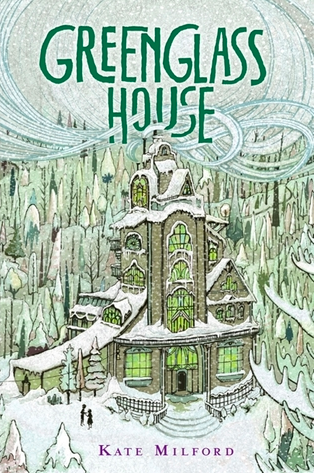 Greenglass House by Kate Milford,  Clarion Books 2014 ISBN: 0544052706