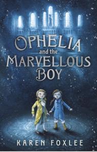 Ophelia&theMarvellousBoy