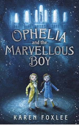 Ophelia&theMarvellousBoybyKarenFoxlee